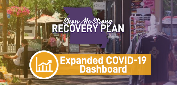 Show Me Strong Recovery Plan Expanded COVID-19 Dashboard
